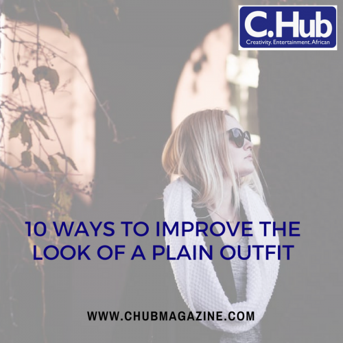 10 ways to improve the look of a plain outfit