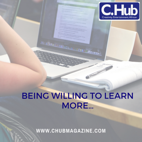 Being willing to learn more…