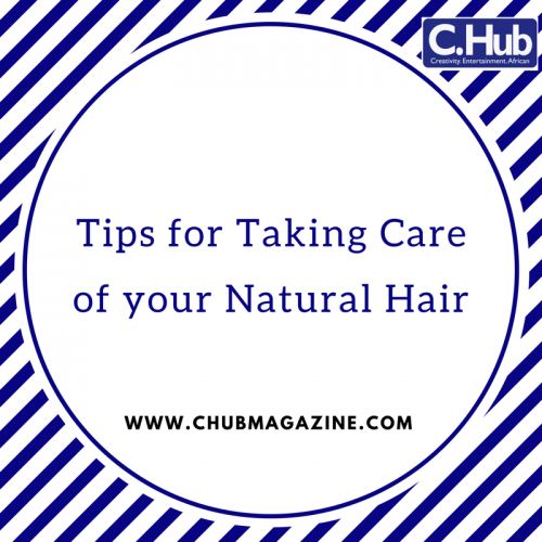 Tips for Taking Care of your Natural Hair