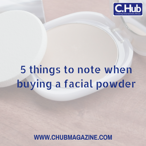 5 things to note when buying a facial powder