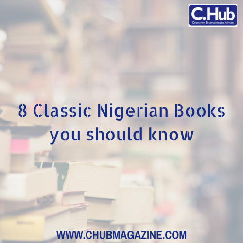 8 Classic Nigerian Books you should know