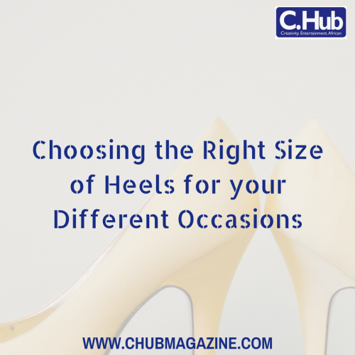 Choosing the Right Size of Heels for your Different Occasions