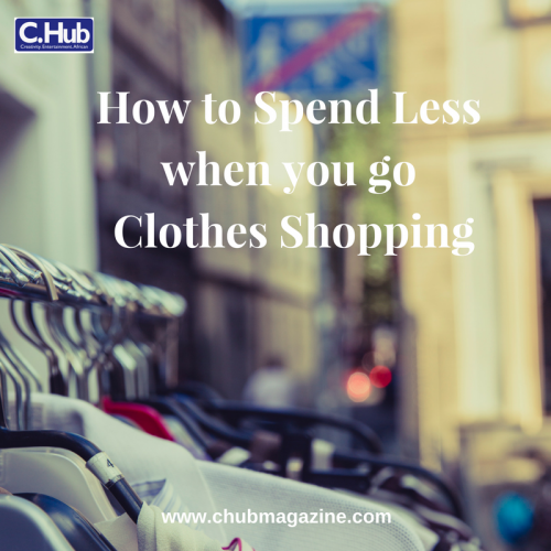 How to Spend Less when you go Clothes Shopping