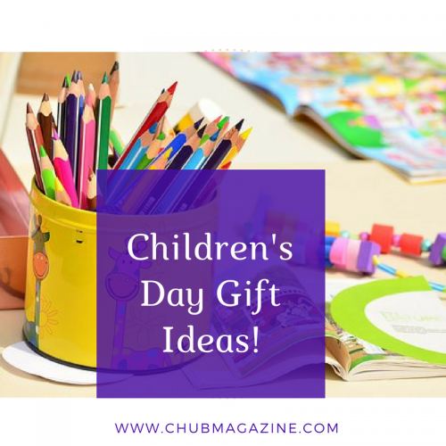 Children's Day Gift Ideas!